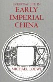 Everyday Life in Early Imperial China