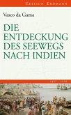 Die Entdeckung des Seewegs nach Indien (eBook, ePUB)
