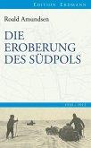 Die Eroberung des Südpols (eBook, ePUB)
