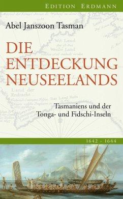 Die Entdeckung Neuseelands (eBook, ePUB) - Tasman, Abel Janszoon