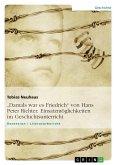 """""""Damals war es Friedrich"""" von Hans Peter Richter. Einsatzmöglichkeiten im Geschichtsunterricht"""