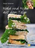 Wald und Wiese auf dem Teller (eBook, PDF)