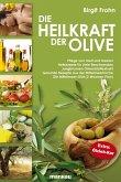 Die Heilkraft der Olive (eBook, PDF)