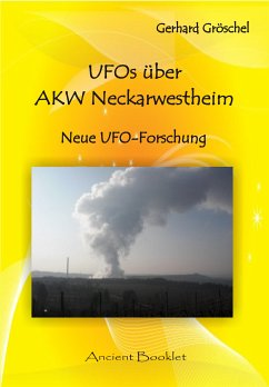 UFOS über AKW Neckarwestheim (eBook, PDF) - Gröschel, Gerhard