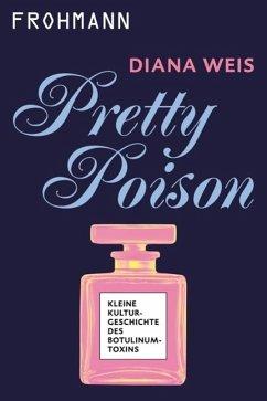 Pretty Poison (eBook, ePUB) - Weis, Diana