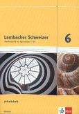 Lambacher Schweizer. 6. Schuljahr G8. Arbeitsheft plus Lösungsheft. Neubearbeitung. Hessen