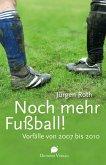Noch mehr Fußball! (eBook, ePUB)