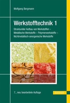 Werkstofftechnik 1 (eBook, PDF) - Bergmann, Wolfgang