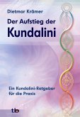 Der Aufstieg der Kundalini (eBook, PDF)