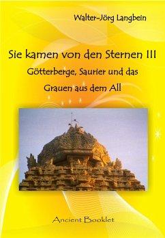 Sie kamen von den Sternen III (eBook, PDF) - Langbein, Walter-Jörg