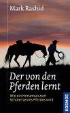 Der von den Pferden lernt (eBook, ePUB)