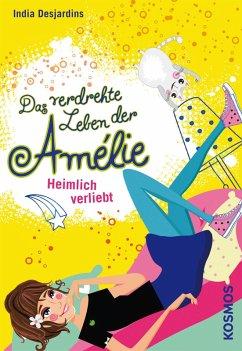 Heimlich verliebt / Das verdrehte Leben der Amelie Bd.2
