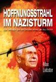 Hoffnungsstrahl im Nazisturm (eBook, ePUB)