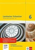 Lambacher Schweizer. 6. Schuljahr G8. Arbeitsheft plus Lösungsheft und Lernsoftware. Neubearbeitung. Hessen
