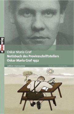 Notizbuch des Provinzschriftstellers Oskar Maria Graf 1932 (eBook, ePUB) - Graf, Oskar Maria