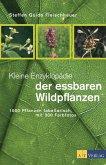Kleine Enzyklopädie der essbaren Wildpflanzen (eBook, PDF)