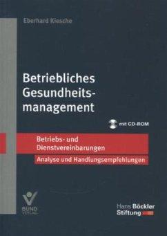 Betriebliches Gesundheitsmanagement - Kiesche, Eberhard