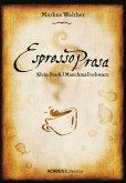 EspressoProsa. Klein. Stark. (Manchmal) schwarz. (eBook, PDF)