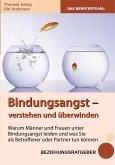 Bindungsangst verstehen und überwinden (eBook, ePUB)