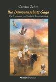 Die Dämonenschatz-Saga. Die Abenteuer von Bandath, dem Zwergling (eBook, PDF)