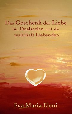 Das Geschenk der Liebe - Eleni, Eva-Maria