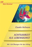 Achtsamkeit als Lebenskunst (eBook, PDF)