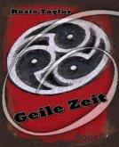 Geile Zeit (eBook, ePUB)
