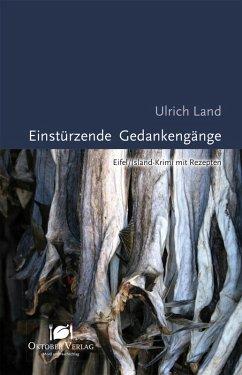 Einstürzende Gedankengänge (eBook, ePUB) - Land, Ulrich