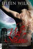 Unsterbliche Bande / Wolf Shadow Bd.9 (eBook, ePUB)