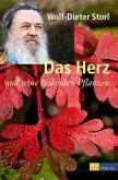 Das Herz und seine heilenden Pflanzen (eBook, PDF)