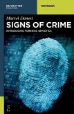 Signs of Crime: Introducing Forensic Semiotics