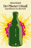 Der Pilsener Urknall (eBook, ePUB)