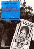 Schwarzes Bewusstsein: Das Leben des Steve Biko (eBook, PDF)