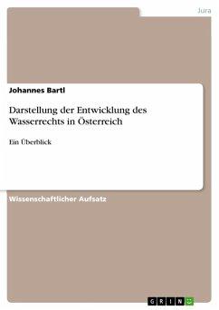 Darstellung der Entwicklung des Wasserrechts in Österreich (eBook, ePUB)