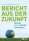Bericht aus der Zukunft (eBook, PDF)