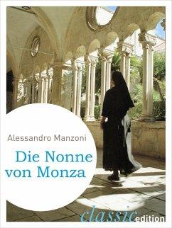 Die Nonne von Monza (eBook, ePUB) - Manzoni, Alessandro