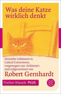 Was deine Katze wirklich denkt (eBook, ePUB) - Gernhardt, Robert