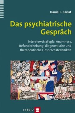 Das psychiatrische Gespräch - Carlat, Daniel J.