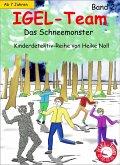 Weihnachtsferien - Das Schneemonster / IGEL-Team Bd.2 (eBook, ePUB)