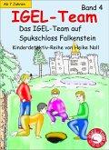 Das IGEL-Team auf Spukschloss Falkenstein / IGEL-Team Bd.4 (eBook, ePUB)