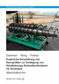 Empirische Entwicklung von Kenngrößen zur Auslegung von Hochleistungs-Schneckenförderern für Schüttgut