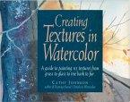 Creating Textures in Watercolor (eBook, ePUB)
