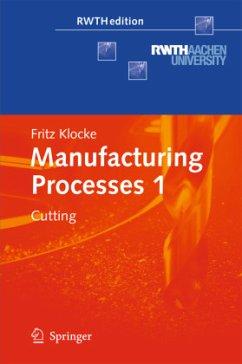 Manufacturing Processes 1 - Klocke, Fritz