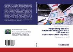 Reformirovanie sistemy menedzhmenta kachestva v postsovetskih stranah