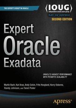 Expert Oracle Exadata - Bach, Martin;Arao, Kristofferson;Colvin, Andy