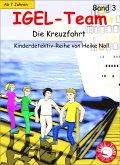 Die Kreuzfahrt / IGEL-Team Bd.3 (eBook, ePUB)