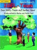 IGEL-Team Sonderband 1, Das IGEL-Team auf heißer Spur (eBook, ePUB)