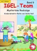 Mysteriöse Raubzüge / IGEL-Team Bd.9 (eBook, ePUB)