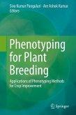 Phenotyping for Plant Breeding