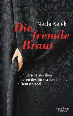 Die fremde Braut (eBook, ePUB) - Kelek, Necla